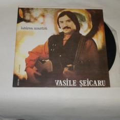 Vasile Seicaru - Iubirea noastra - vinil
