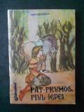 ION CREANGA - FAT-FRUMOS, FIUL IEPEI 1990, ilustratii de Viorica-Maria Copacescu