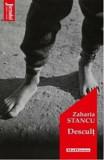 Cumpara ieftin Descult/Zaharia Stancu