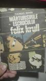 Marturisirile escrocului Felix Krull – Thomas Mann