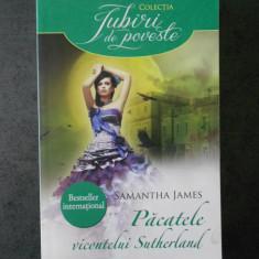 SAMANTHA JAMES - PACATELE VICONTELUI SUTHERLAND