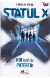 Statul X - Carolin Wahl