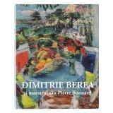 Dimitrie Berea si maestrul sau Pierre Bonnard