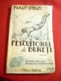 Panait Istrati - Pescuitorul de Bureti - Pagini autobiografice ,126 pag