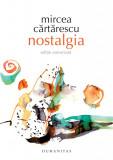 Nostalgia | Mircea Cartarescu, Humanitas