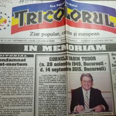 Ziarul tricolorul 17 septembrie 2015- moartea lui corneliu vadim tudor