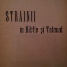 STRAINII IN BIBLIE SI TALMUD - HORIA CARP