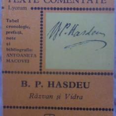 RAZVAN SI VIDRA - B.P. HASDEU