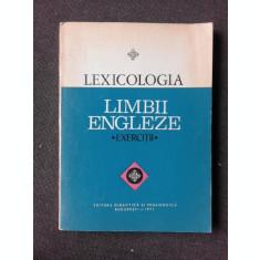 LEXICOLOGIA LIMBII ENGLEZE, EXERCITII
