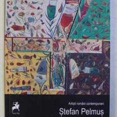 STEFAN PELMUS , coordonator IOLANDA MALAMEN , 2016