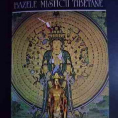 Bazele Misticii Tibetane - Lama Anagarika Govinda ,546414