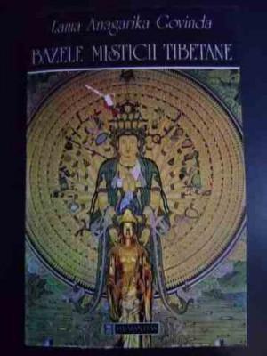 Bazele Misticii Tibetane - Lama Anagarika Govinda ,546414 foto