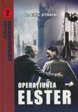 Operatiunea Elster – colectia Armaghedon (Emil Strainu)