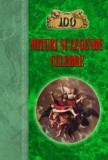 100 de mituri si legende celebre | T.V. Muravieva