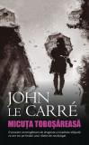 Cumpara ieftin Micuţa toboşăreasă, John Le Carre
