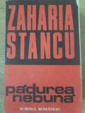 PADUREA NEBUNA-ZAHARIA STANCU