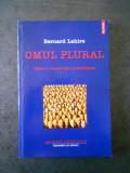 BARNARD LAHIRE - OML PLURAL. CATRE O SOCIOLOGIE PSIHOLOGICA