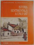 ISTORIA SENTIMENTALA A UNUI SAT de GHEORGHE VLADUTESCU , 2002 ,