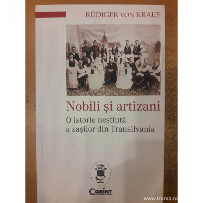 Nobili și artizani. O istorie neștiută a sașilor din Transilvania