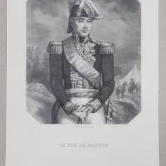 LE DUC DE RAGUSE , GRAVURA PE METAL de L. WOLFF , MONOCROMA, MIJLOCUL SEC. XIX