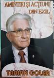 TRAIAN GOLEA AMINTIRI SI ACTIUNI DIN EXIL 2005 MISCAREA LEGIONARA GARDA DE FIER