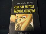 ZECE FUFE MITITELE-RAZBOIUL CHILOTILOR-JAMES WIDLEY CHANCE-