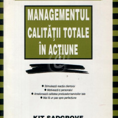 Managementul calitatii totale in actiune