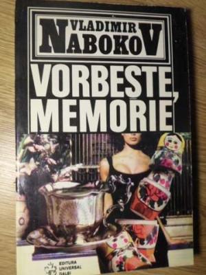 VORBESTE, MEMORIE - VLADIMIR NABOKOV foto