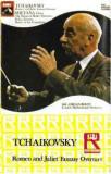 Caseta Tchaikovsky / Smetana – Romeo And Juliet Fantasy Overture, originala