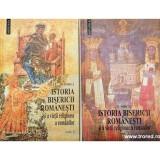 Istoria bisericii romanesti si a vietii religioase a romanilor 2 volume, N. Iorga