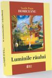 Luminile raului | Vasile Popa Homiceanu