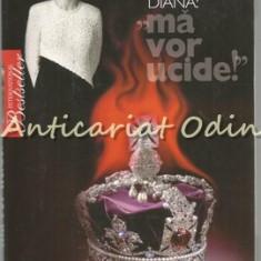 "Printesa Diana: ""Ma Vor Ucide"" - Concha Calleja"