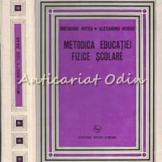 Metodica Educatiei Fizice Scolare - Gheorghe Mitra, Alexandru Mogos