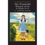 The Wonderful Wizard of Oz & Glinda of Oz - Lyman Frank Baum