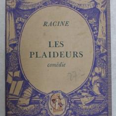 LES PLAIDEURS - comedie par RACINE , 1937