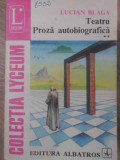 TEATRU PROZA AUTOBIOGRAFICA VOL 2-LUCIAN BLAGA