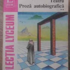 TEATRU PROZA AUTOBIOGRAFICA VOL 2 - LUCIAN BLAGA