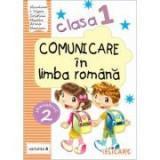 Comunicare in limba romana. Clasa I. Partea II (A). Caiet de lucru - Niculina-Ionica Visan, Cristina Martin, Arina Damian