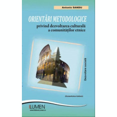 Orientari metodologice privind dezvoltarea culturala a comunitatilor etnice (comunitatea italiana) - Antonio SANDU