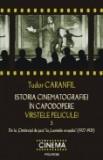 Istoria cinematografiei in capodopere - Varstele peliculei, vol. 3