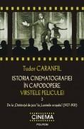 Istoria cinematografiei in capodopere - Varstele peliculei, vol. 3 foto