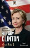 Hillary Clinton de la A la Z/Francois Clemenceau
