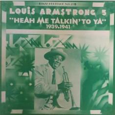 "Vinil  Louis Armstrong – Vol. 5 : ""Heah Me Talkin' To Ya"" 1939.1941  - (VG+) -"