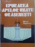 EPURAREA APELOR UZATE ORASENESTI-MIRCEA NEGULESCU