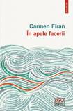 In apele facerii/Carmen Firan