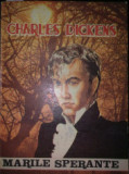 """Charles Dickens - Marile sperante """"2840"""""""