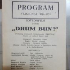 Pliant, Program Stagiunea 1950-1951, Savrofilm prezintă, Drum bun!, 1949