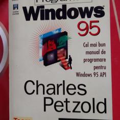 Programare In Windows 95 Charles Petzold STARE FOARTE BUNA .