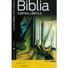 BIBLIA. CARTEA, CARTILE - PIERRE GIBERT