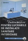 Indrumator pentru lucrarile de instalatii sanitare interioare - L. Dumitrescu